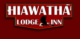 Hiawatha Lodge &amp; Inn